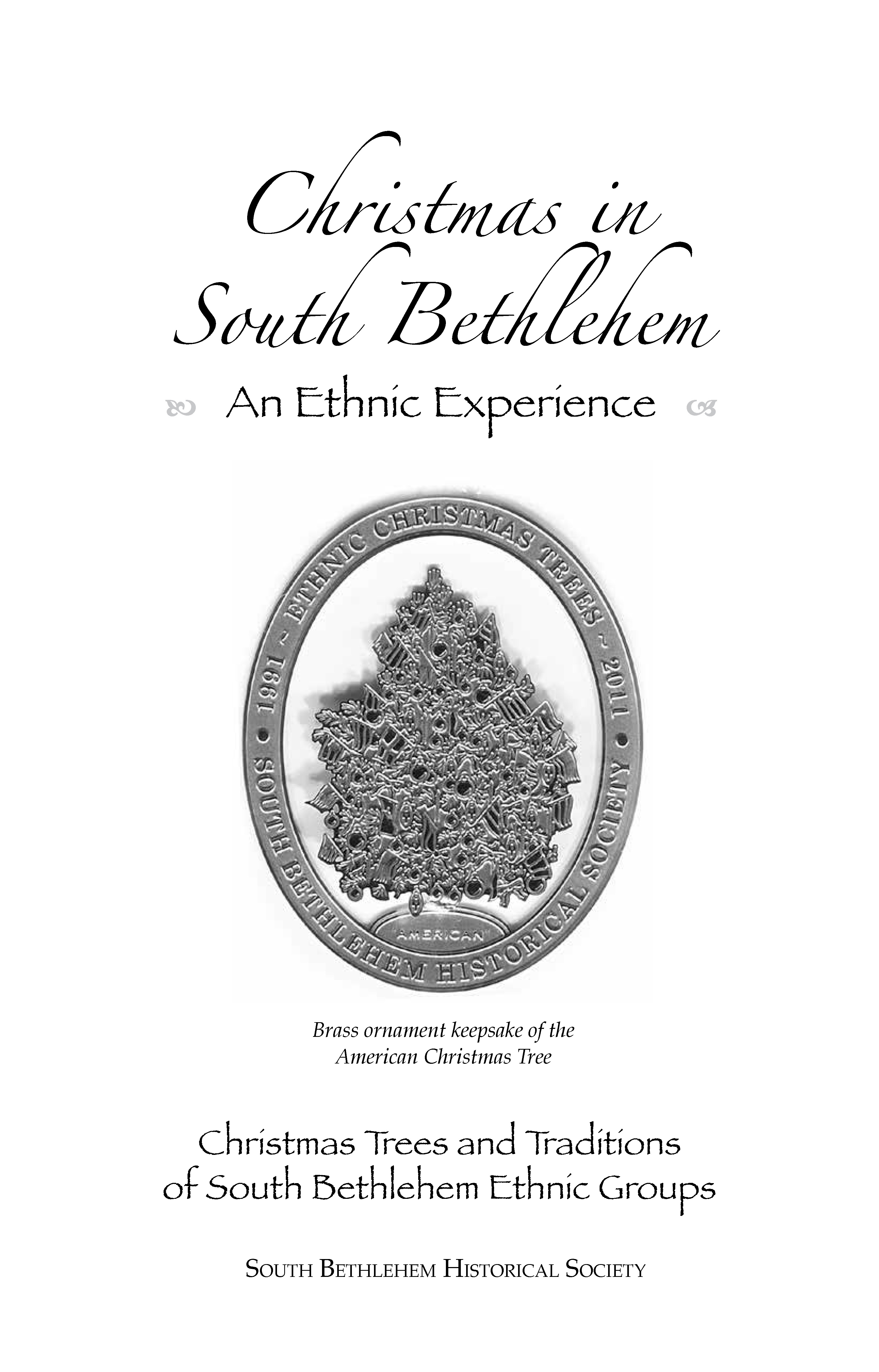 Christmas in South Bethlehem – An Ethnic Experience